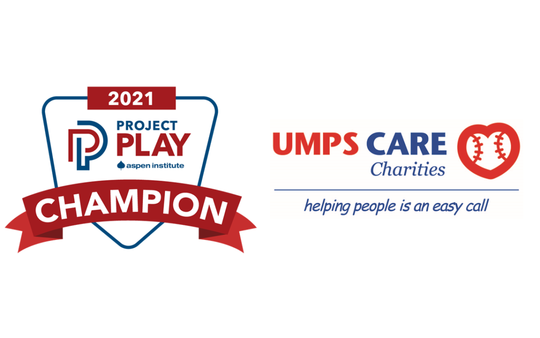 UMPS CARE Charities Named 2021 Project Play Champion!